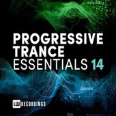 Progressive Trance Essentials, Vol. 14 by Various Artists