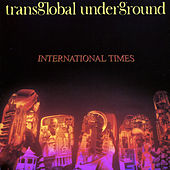 International Times by Transglobal Underground