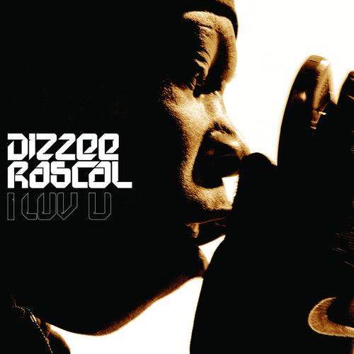 I Luv U by Dizzee Rascal