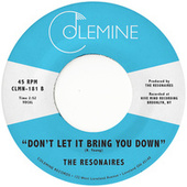 Don't Let It Bring You Down von The Resonaires