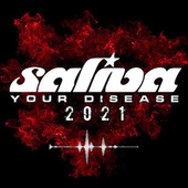 Your Disease (2021 Version) de Saliva