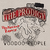 Voodoo People / Out Of Space by The Prodigy