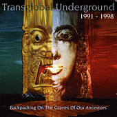 Backpacking On The Graves Of Our Ancestors (Transglobal Underground 1991-1998) de Transglobal Underground