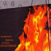 Weaponry Listens To Love de Huggy Bear