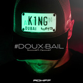 #Douxbail by Rohff