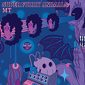 Mt. by Super Furry Animals