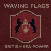 Waving Flags von British Sea Power