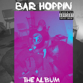 Bar Hoppin: The Album by Solo