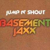 Jump N' Shout by Basement Jaxx