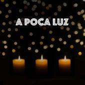A Poca Luz de Various Artists