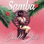 Samba Chill Out von Various Artists