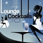 Lounge Cocktails by Various Artists