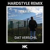 Dat Verschil (Hardstyle Remix) by Fikkie