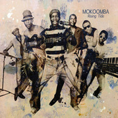 Rising Tide by Mokoomba