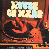 Cache Coeur Naif de Mouse on Mars