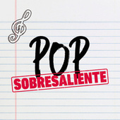 Pop Sobresaliente by Various Artists