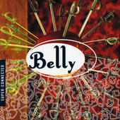 Super-Connected by Belly