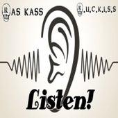 Listen! by R.U.C.K.I.S.S