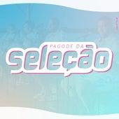 Pagode da Seleção (Ao Vivo) by Grupo Seleção