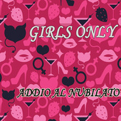 Girls Only - Addio al nubilato di Various Artists