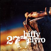 27 by Biffy Clyro