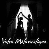 Valse Mélancolique by Various Artists