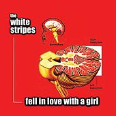 Fell In Love With A Girl de White Stripes