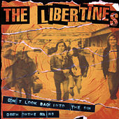 Don't Look Back Into The Sun (Mini Single) by The Libertines