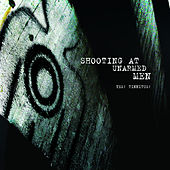 Yes! Tinnitus! by Shooting At Unarmed Men