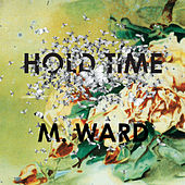 Hold Time de M. Ward