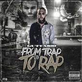 From Trap to Rap by Gutta100