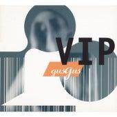 Vip by Gus Gus