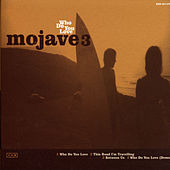 Who Do You Love de Mojave 3