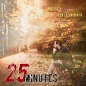 25 Minutes von René Deutscher