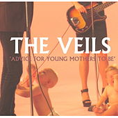 Advice For Young Mothers To Be de The Veils