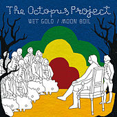 Wet Gold by The Octopus Project