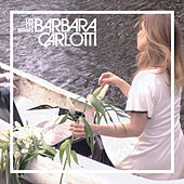 Les Lys Brisés de Barbara Carlotti