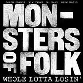 Whole Lotta Losin' von Monsters Of Folk