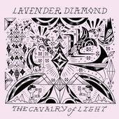 The Cavalry Of Light de Lavender Diamond