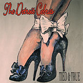 Tied & True di The Detroit Cobras