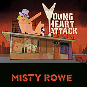 Misty Rowe von Young Heart Attack