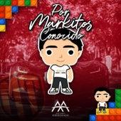 Por Markitos Conocido by Anthony Arredondo