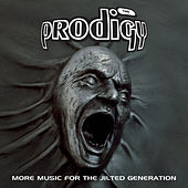 More Music For The Jilted Generation de The Prodigy