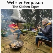 The Kitchen Tapes by Webster-Fergusson