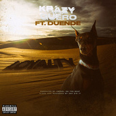 Loyalty (feat. Duende) by Krazy Guero