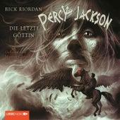Die letzte Göttin (Teil 5) von Rick Riordan