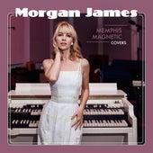 Memphis Magnetic: Covers von Morgan James