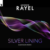Silver Lining (DubVision Remix) de Andrew Rayel