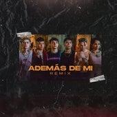 Ademas de Mi Remix de Renzo Pianciola