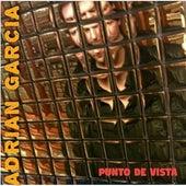 Punto de Vista by Adrian Garcia